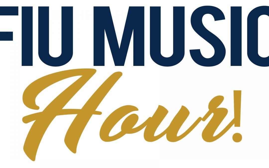 FIU Music Hour